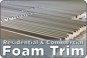 Residential and Commercial Foam Trim